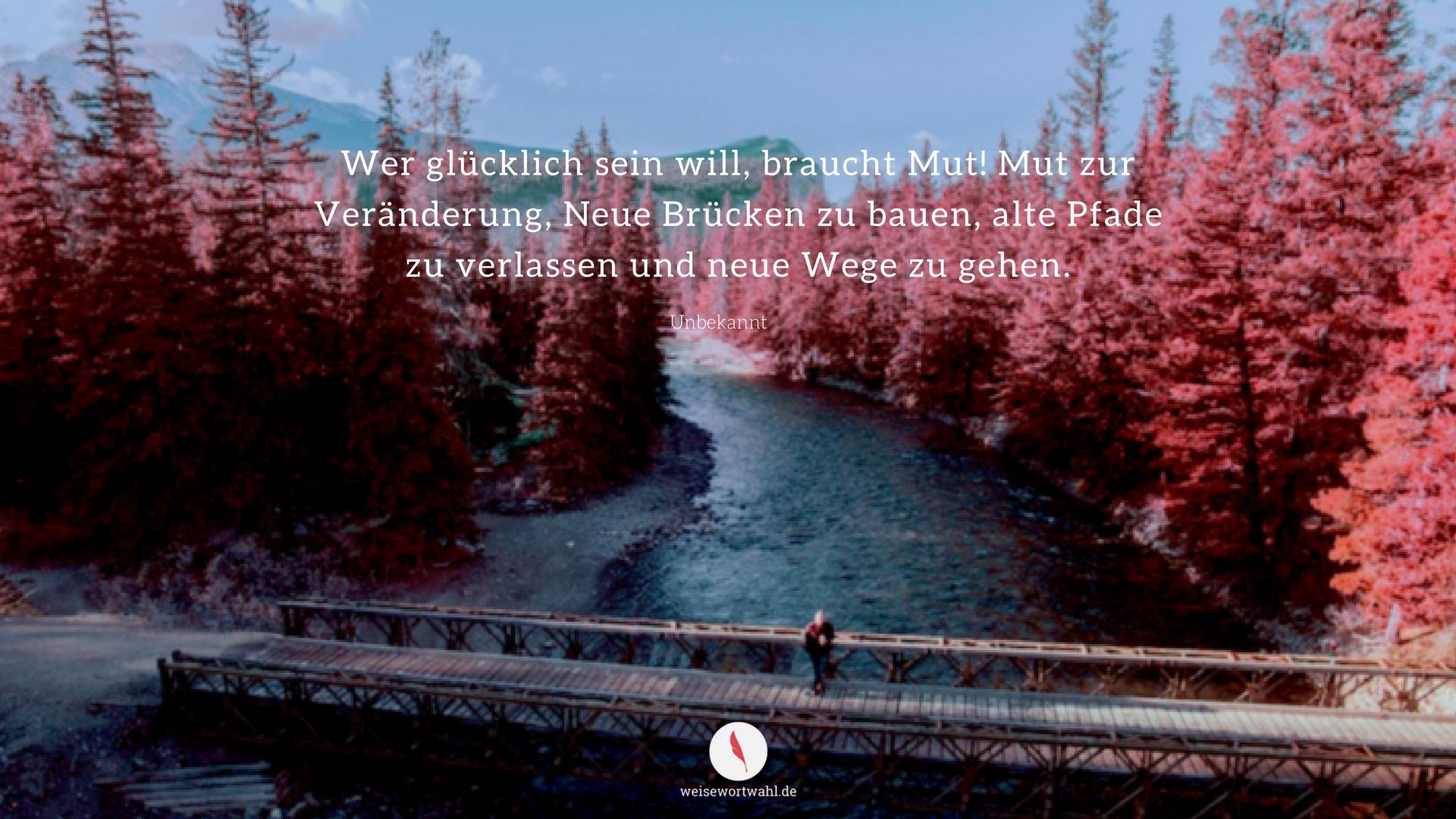 Desktop Hintergrundbild mit diesem Spruch über neue Wege ...